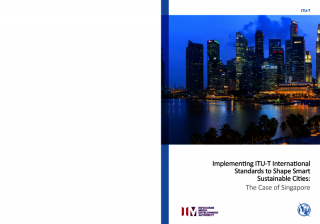 Implementing ITU-T International Standards to Shape Smart Sustainable Cities: The Case of Singapore